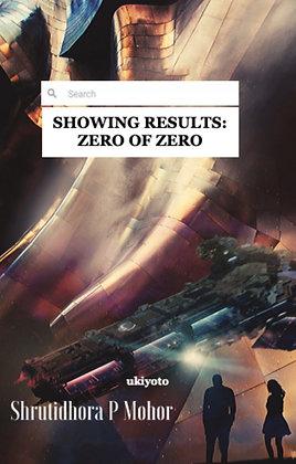Showing Results: Zero of Zero - Paperback
