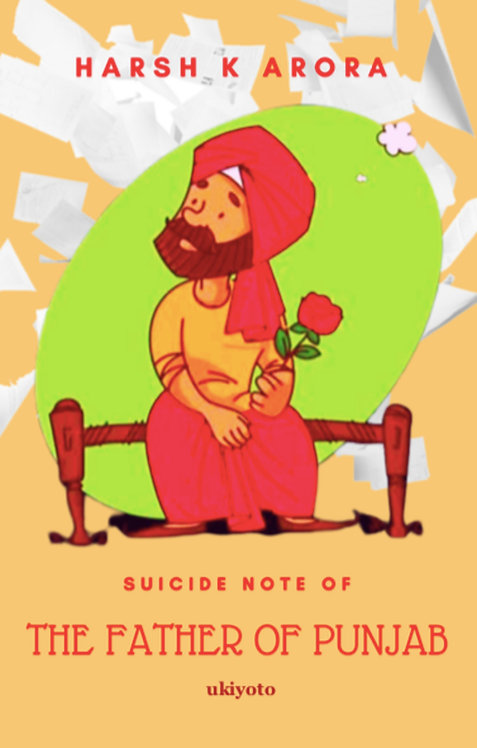 Suicide Note of The Father of Punjab - Paperback