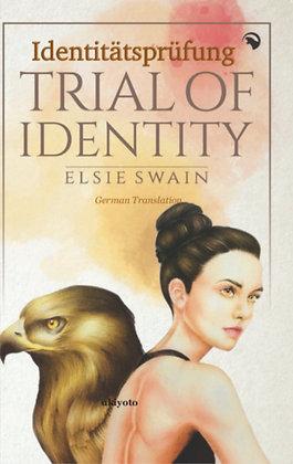 Trial of Identity - German - Hardback