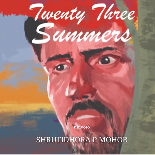 Twenty Three Summers