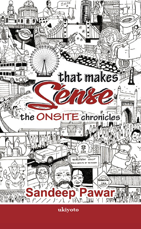That Makes Sense: The Onsite Chronicles