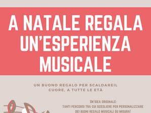A NATALE REGALA UN'ESPERIENZA MUSICALE