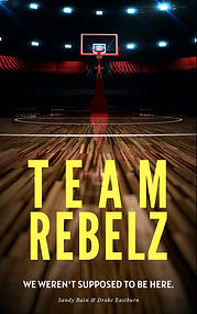 FINAL-TeamRebelzJPG Book Cover.jpg