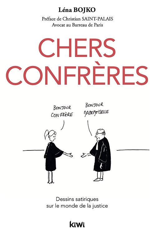 """""""Chers Confrères""""  - dédicace personnalisée"""