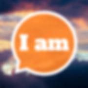7 I Am.jpeg