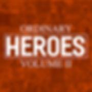 7 Ordinary Heroes.JPG