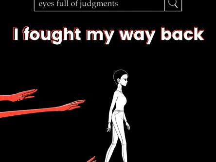 I fought my way back