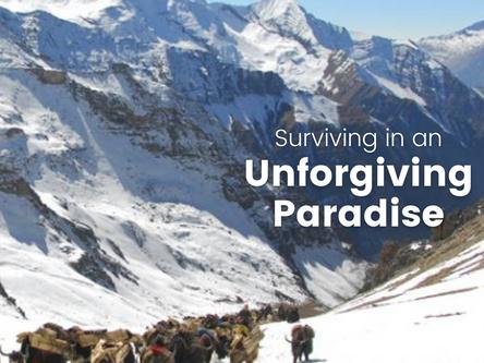 Surviving in an Unforgiving Paradise