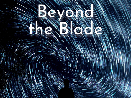 Beyond The Blade