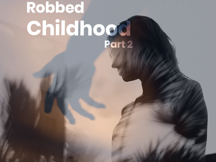 Robbed Childhood Part-2