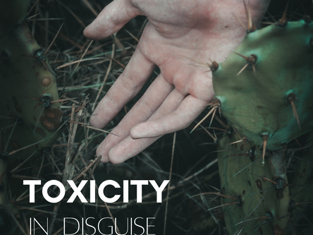 Toxicity in Disguise