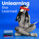 Unlearning the learned