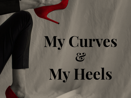 My Curves & My Heels