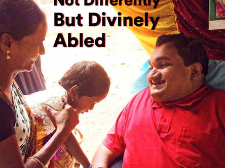 Not Differently But Divinely Abled