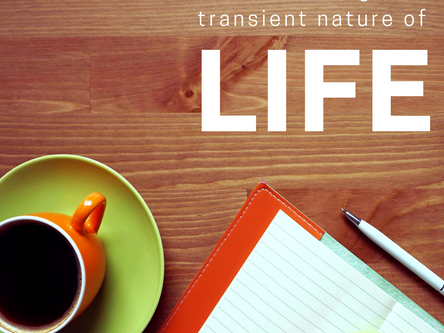 Understanding the transient nature of life