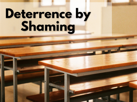 Deterrence by Shaming