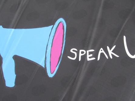 Speaking up Always helps