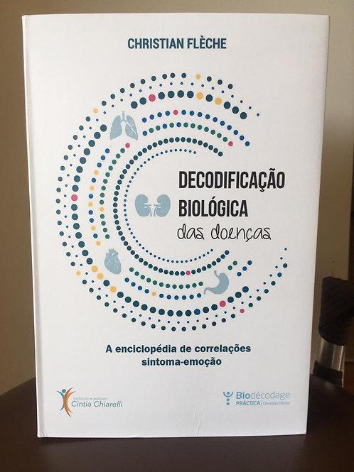 DICIONÁRIO DECODIFICAÇÃO BIOLÓGICA DAS DOENÇAS - CHRISTIAN FLÈCHE