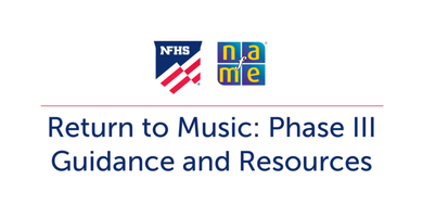 NFHS and NAfME Return to Music