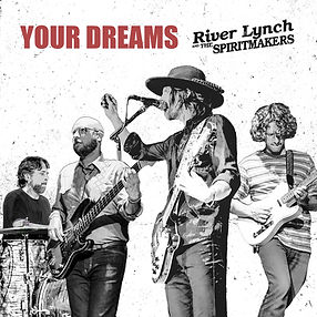 River Lynch and The Spiritmakers _YOUR DREAMS_ Cover Artwork.jpg