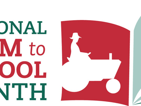 National Farm-to-School Month!