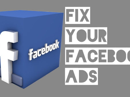 Why aren't my Facebook Ads Working? How to Fix Your Facebook Ads to Work for You.