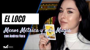 Menos Trading y más Magia con Andrea Vara - El Loco