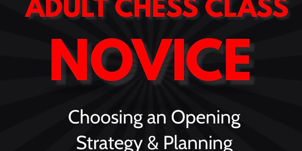 Adult Chess Class: Novice