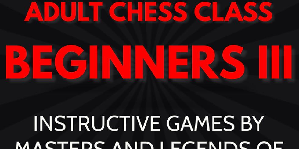 Adult Chess Class: Beginners III