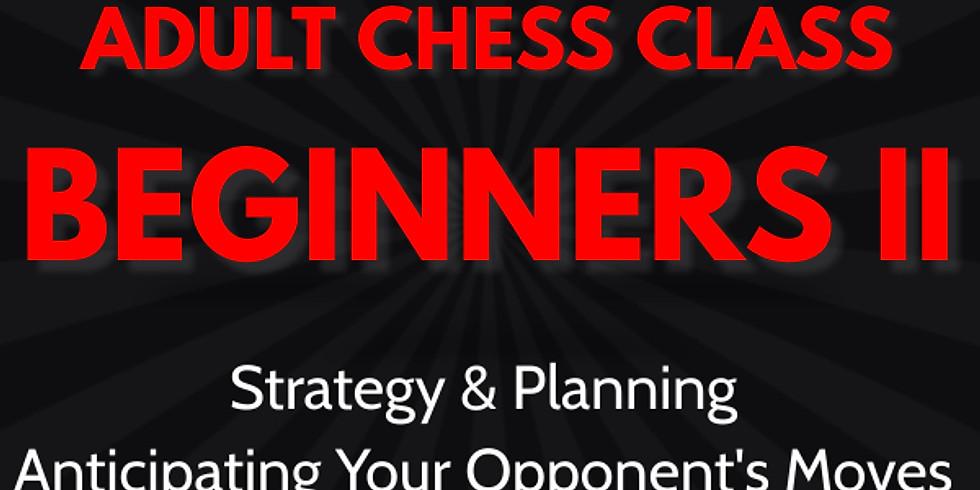 Adult Chess Class: Beginners II