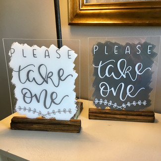 please take one acrylic sign