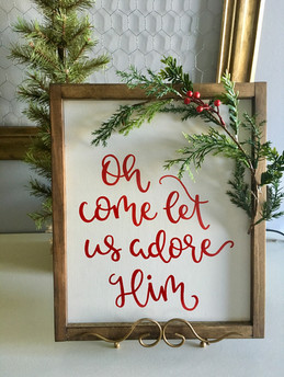 let us adore him sign