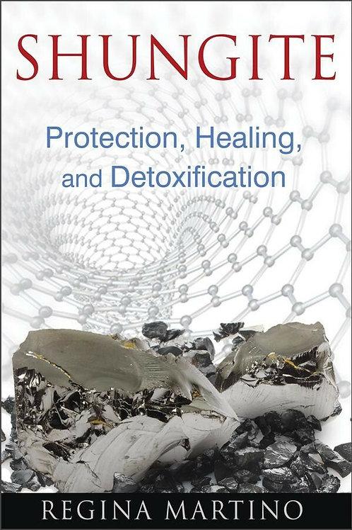 Shungite Protection Healing and Detoxification Book