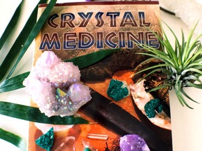 Crystal Medicine How To Heal Using Crystals and Ancient Healing Wisdom.