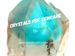 Crystals For Skincare