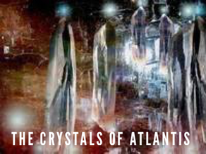 The Crystals Of Atlantis