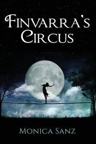 Cover of the young adult fantasy romance book, Finvarra's Circus.