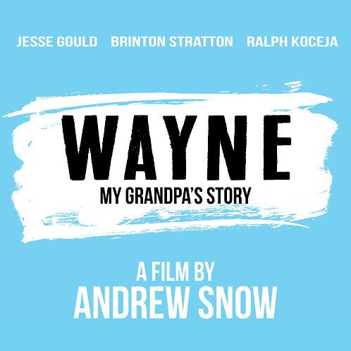 Wayne: My Grandpa's Story - DVD