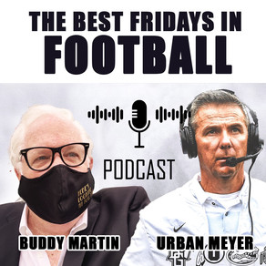 BEST FRIDAYS IN FOOTBALL: Urban Meyer, Buddy Martin, An ESPN Producer and The Man Behind The Curtain