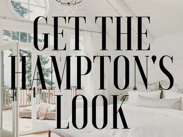 HOW TO GET THE HAMPTON'S LOOK!