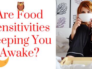 Are Food Sensitivities Keeping You Awake?