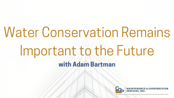 Water Conservation Remains Important to the Future