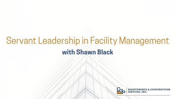 Servant Leadership in Facility Management