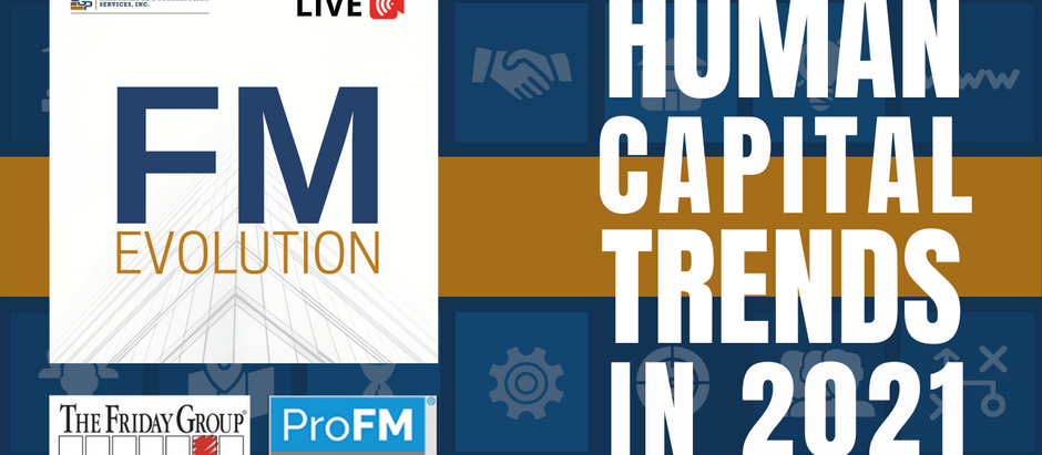 FM Evolution Live: Human Capital Trends in 2021 w/ Stormy Friday & Randy Olson