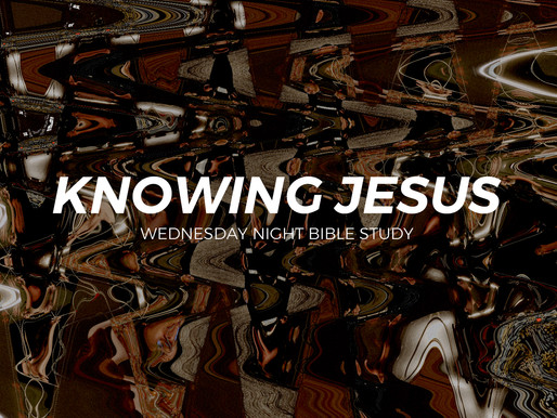 Knowing Jesus - Rev. Chase Noel