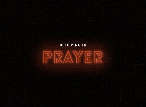 Believing in Prayer