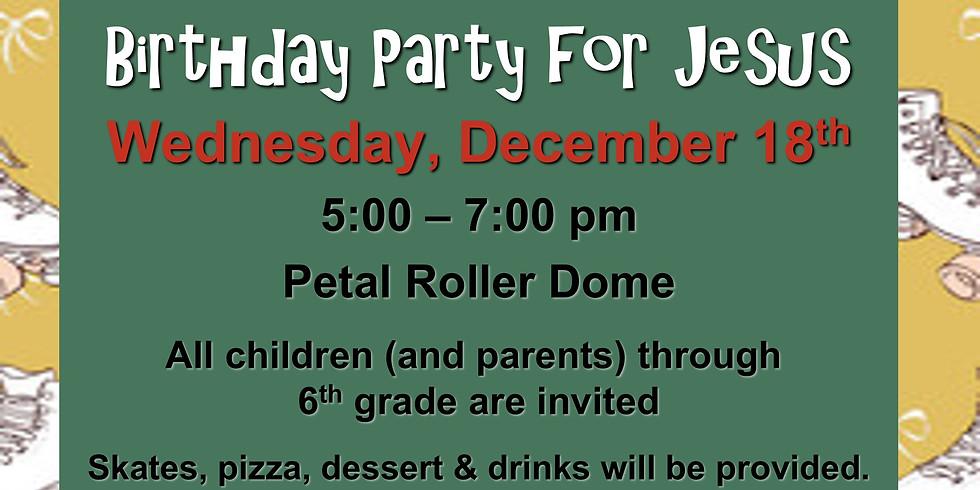 CHILDREN'S BIRTHDAY PARTY for JESUS
