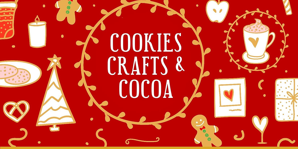 COOKIES, CRAFTS & COCOA - AN ADVENT EVENT