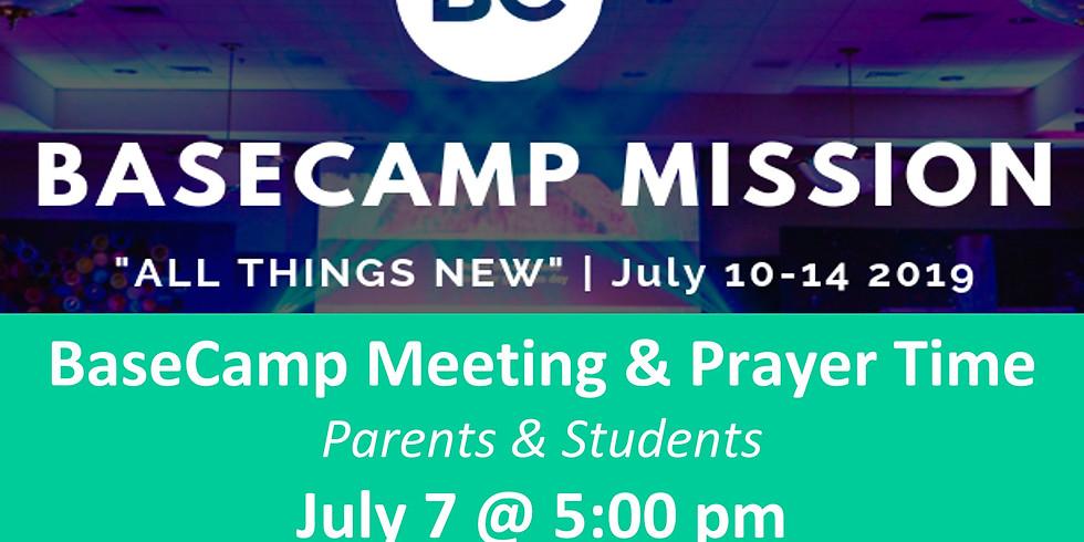 BaseCamp Meeting & Prayer Time
