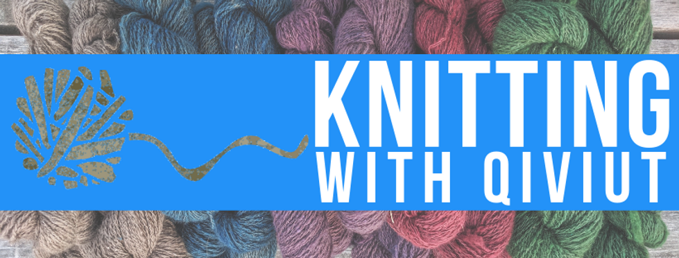 Knitting w_ Qiviut - website.png